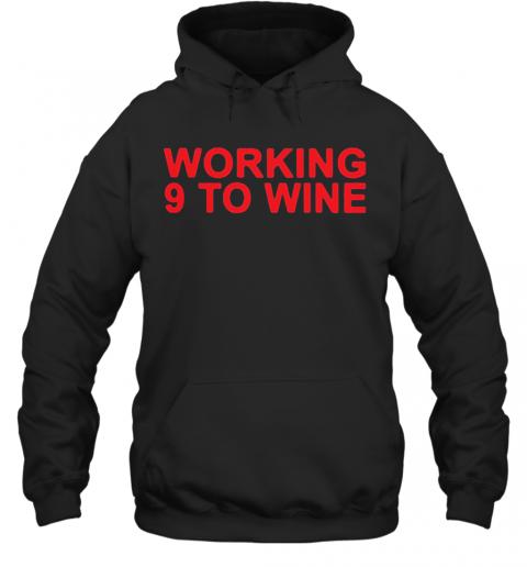 Carly Pearce Working 9 To Wine shirt Quality Quality Hoodie