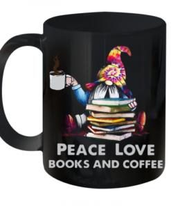 Gnome Peace Love Books And Coffee Quality Mug 11oz