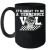 It'S Great To Be A Tennessee Vol Quality Mug 15oz