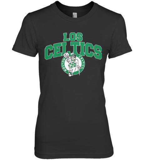 Los Celtics Boston Premium Women's Quality T-Shirt