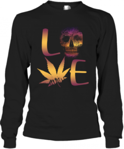 Love Skull And Cannabis Quality Long Sleeve Quality T-Shirt