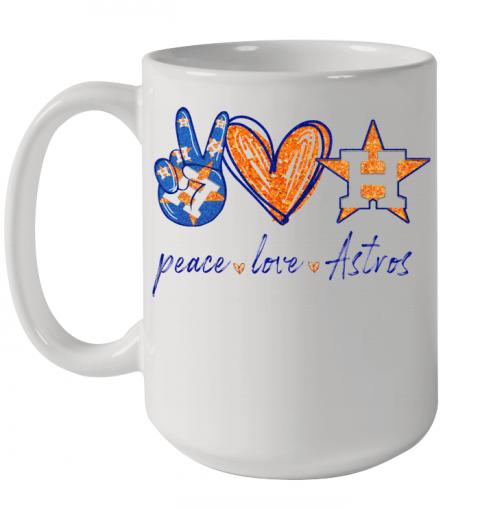 Peace Love Houston Astros Quality Mug 15oz