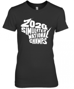 Simulated National Champs 2020 Premium Women's Quality T-Shirt