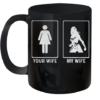 Your Wife My Wife Wonder Woman Quality Mug 11oz
