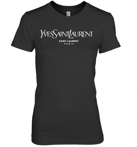 Yves Saint Laurent Paris Premium Women's Quality T-Shirt