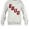 EBUG Emergency Back Up Goalie shirt Quality Sweatshirt