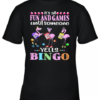 Flamingo It'S All Fun And Games Until Someone Yells Bingo Youth Quality T-Shirt