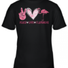 Peace Love Flamingos Youth Quality T-Shirt
