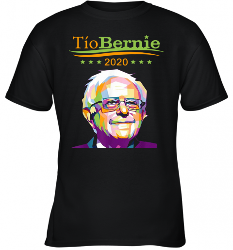 Tio Bernie 2020 Latino Hispanic Elections Bernie Sanders Youth Quality T-Shirt