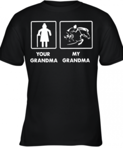 Your Grandma My Grandma Racing Horse Youth Quality T-Shirt