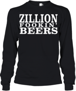 Zillion Fookin' Beers Youth Quality Long Sleeve