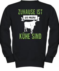 Zuhause Ist Wo Meine Kühe Sind Youth Quality Sweatshirt